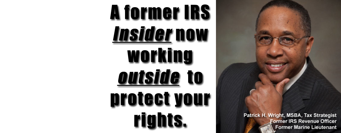 Patrick H. Wright Former IRS Revenue Officer